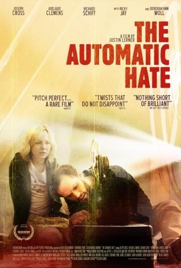 Смотреть фильм Автоматическая ненависть