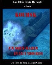 Смотреть фильм Курск: Субмарина в мутной воде