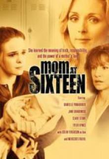 Смотреть фильм Шестнадцатилетняя мать