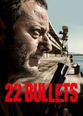 """Смотреть фильм 22 пули: Бессмертный"""""""
