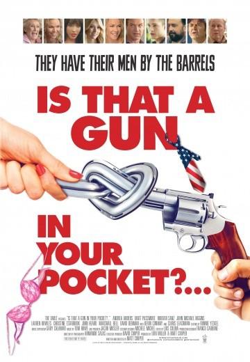 Смотреть фильм Это пистолет у тебя в кармане?