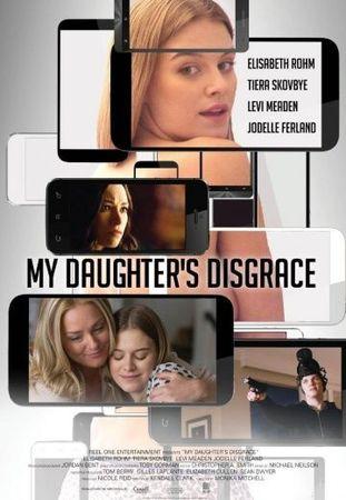 Смотреть фильм Позор моей дочери