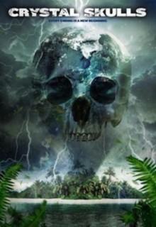 Смотреть фильм Хрустальные черепа