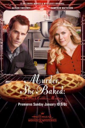 Смотреть фильм Она испекла убийство: Загадка персикового пирога