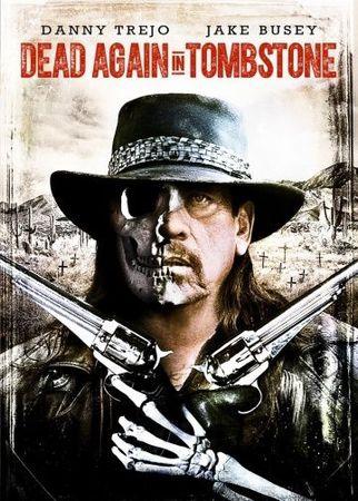 Смотреть фильм Мертвец из Тумстоуна 2