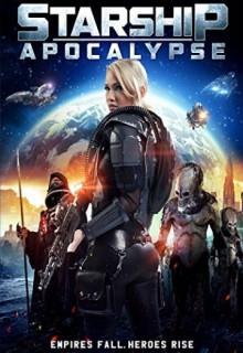 Смотреть фильм Звездный крейсер: Апокалипсис
