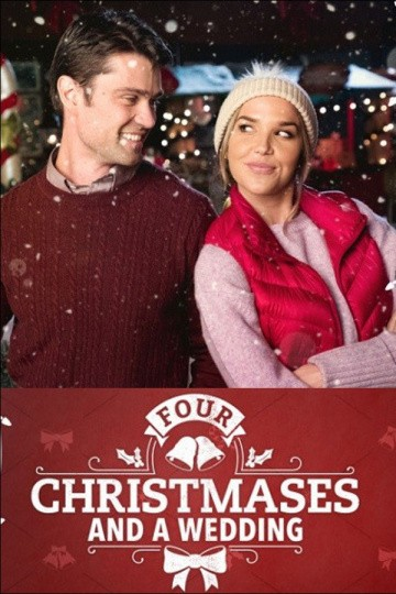Смотреть фильм Четыре Рождества и свадьба