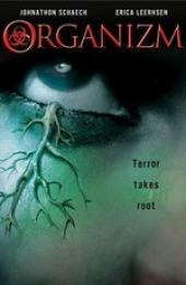 Смотреть фильм Организм (Оживший ад)