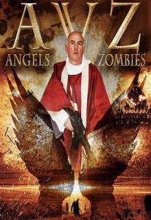 Смотреть фильм Ангелы против зомби