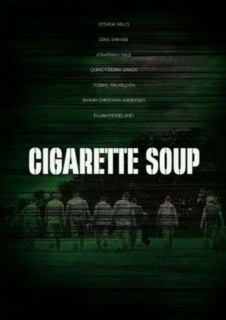 Смотреть фильм Суп из сигарет