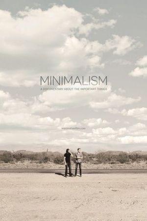Смотреть фильм Минимализм. Документальный фильм о важных вещах