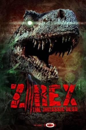 Смотреть фильм Зи-Рэкс: Зомби Юрского периода