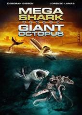 Смотреть фильм Мега-акула против гигантского осьминога