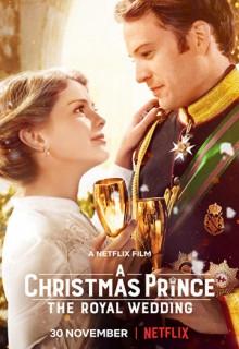 Смотреть фильм Рождественский принц: Королевская свадьба