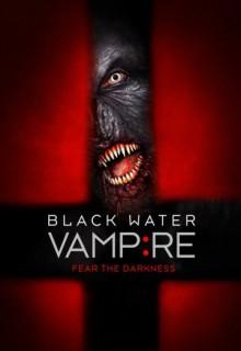 Смотреть фильм Вампир черной воды
