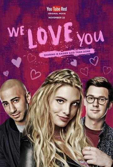 Смотреть фильм Мы тебя любим