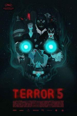 Смотреть фильм Террор 5