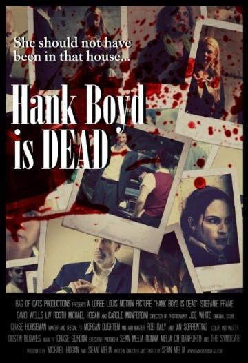 Смотреть фильм Хэнк Бойд мёртв