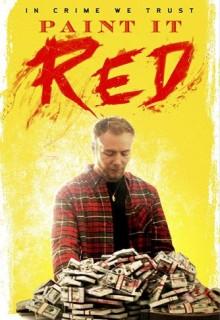 Смотреть фильм Покрась это красным
