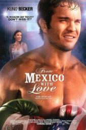 Смотреть фильм Из Мексики с любовью