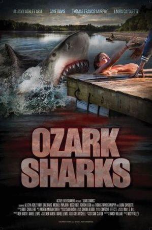 Смотреть фильм Озаркские акулы
