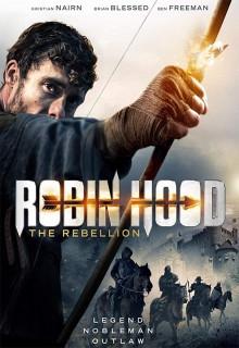 Смотреть фильм Робин Гуд: Восстание