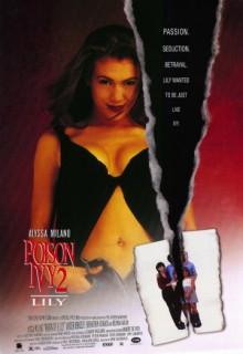 Смотреть фильм Ядовитый плющ 2: Лили