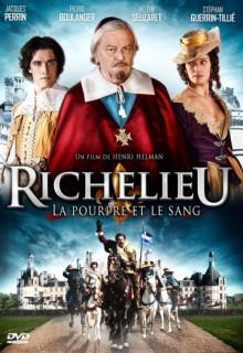 Смотреть фильм Ришелье. Мантия и кровь