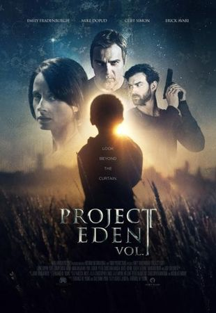 Смотреть фильм Проект Эдем, часть 1