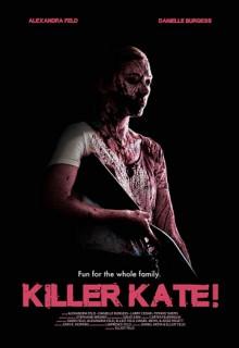 Смотреть фильм Убийца Кэйт!