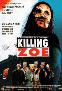Смотреть фильм Убить Зои