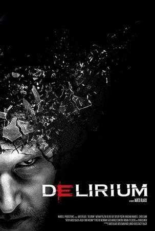 Смотреть фильм Делириум