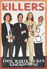 The Killers: Thin White Dukes