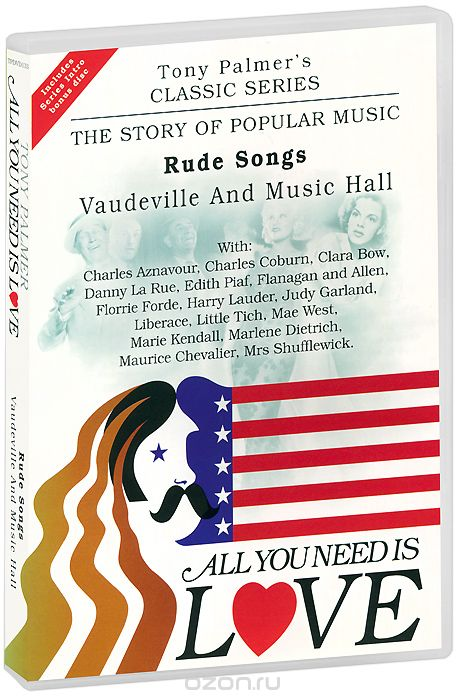 Tony Palmer: All You Need Is Love. Vol. 5: Rude Songs - Vaudeville And Music Hall