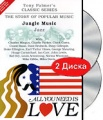Tony Palmer: All You Need Is Love. Vol. 3: Jungle Music - Jazz